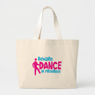 BEWARE Dance in progress Large Tote Bag