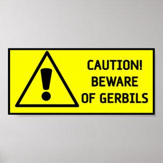 Beware Gerbils Print