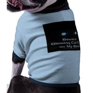 Beware:  Glowing Cat Eyes on My Back Pet T-shirt