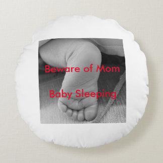 Beware Of Mom, Baby Sleeping Round Cushion