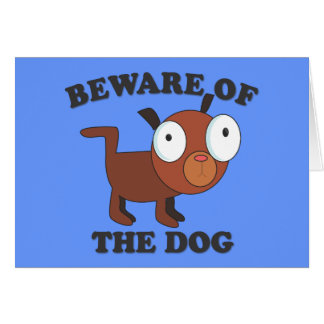 """Beware of the Dog"" - Cute Card with Dog"