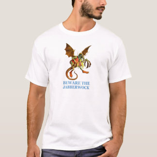 BEWARE OF THE JABBERWOCK T-Shirt
