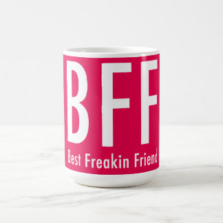 BFF Coffee Mug - Birthday/For No Reason Gifts