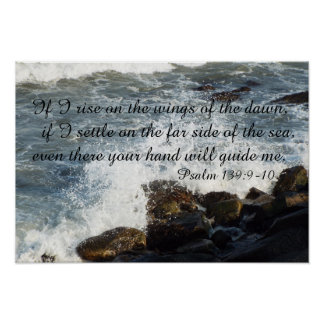 Bible quote Psalm 139:9-10 poster