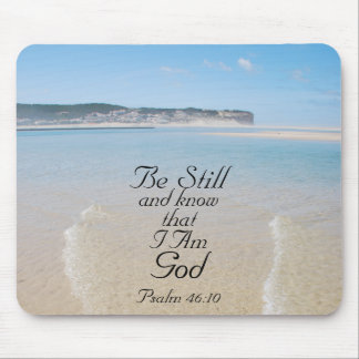 Bible Verse Be Still and Know I Am God Mousepad