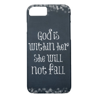 Bible Verse: God is within her, she will not fall iPhone 7 Case