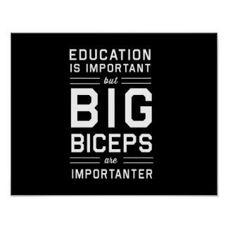 Big Biceps are Importanter Poster