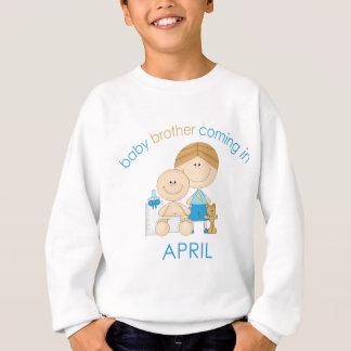 Big Brother Baby Brother Due in April Sweatshirt