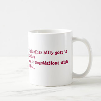 Big Brother Billy Goat Coffee Mug