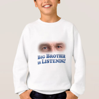 Big Brother Is Listening - Mult-Products Sweatshirt