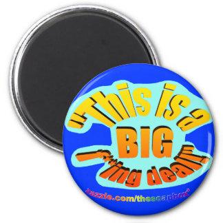 BIG F-ing Deal 6 Cm Round Magnet