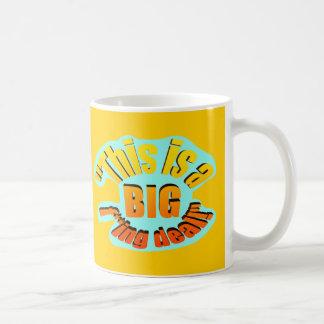 BIG F-ing Deal Coffee Mugs
