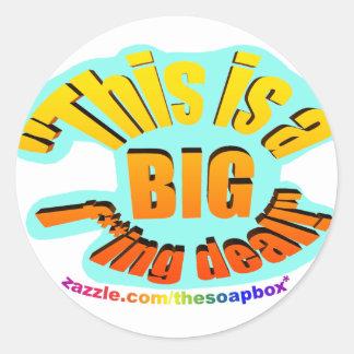BIG F-ing Deal Round Sticker