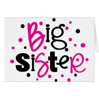 BIG SISTER pink /black Polka dot T-shirt Card