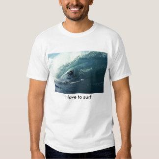 Big Wave, i love to surf Tshirt