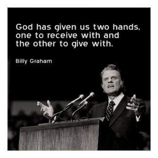 Billy Graham Quote (Giving) Poster