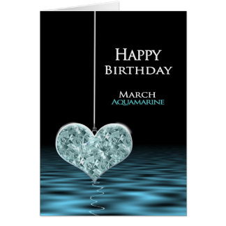 Birthday - Birthstone - March - Aquamarine Card