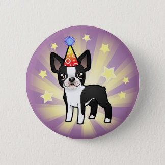 Birthday Boston Terrier 6 Cm Round Badge