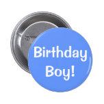 Birthday Boy! Buttons