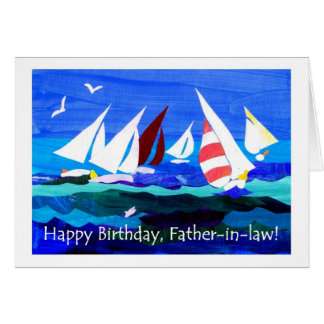 Birthday Card for a Father-in-law - Sailing