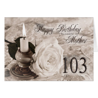 Birthday card for mother, 103. The candle and rose