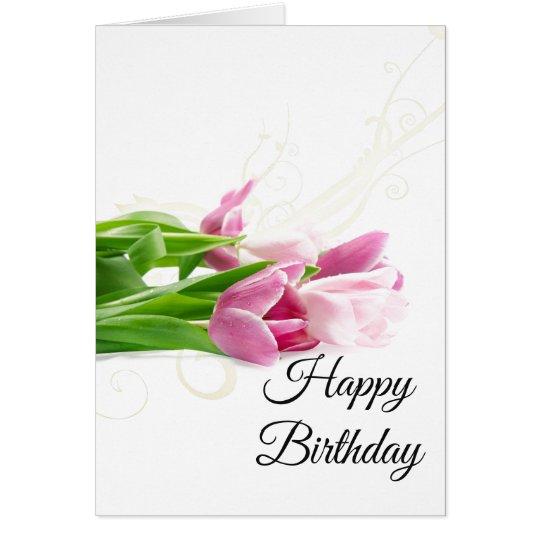 Birthday Card-Pink Tulips Card