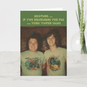 Birthday, for a brother, remember the 1970s. card