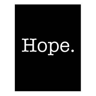 Black and White Inspirational Hope Quote Template Postcard