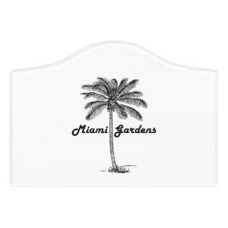 Black and White Miami Gardens & Palm design Door Sign