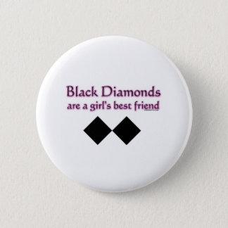 Black diamonds are a girls best friend 6 cm round badge