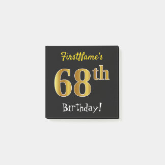 Black, Faux Gold 68th Birthday, With Custom Name Post-it Notes