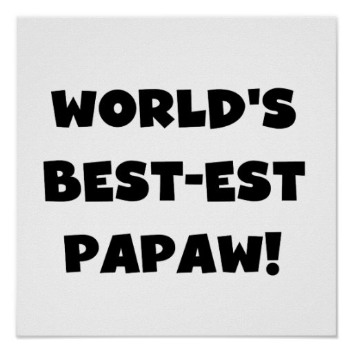 Black Text World's Best-est Papaw Gifts Print