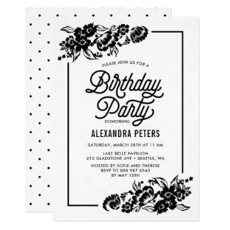 Black & White Modern Floral Accents Birthday Party Card