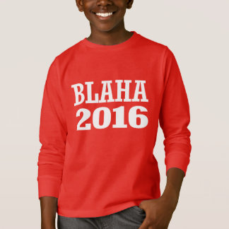 Blaha - Robert Blaha 2016 T-Shirt