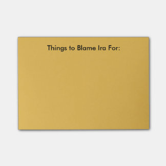 Blame Ira Post-It Notes