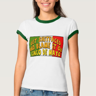 Blame It On Cinco de Mayo T-shirts and Gifts