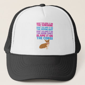 Blame it on the Corgi funny dog Trucker Hat