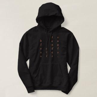 bless all tender souls. hoodie