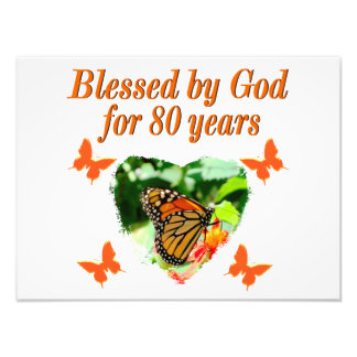 BLESSED BY GOD FOR 80 YEARS BUTTERFLY PHOTO