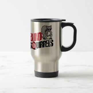 Blind Squirrels Stainless Steel Travel Mug