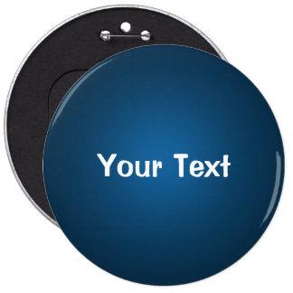 """Blue 6"""" Custom Text Button Template"""