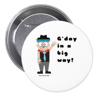 Blue Haired Bob G'day Large Badge