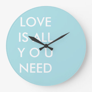 Blue Love is All You Need Custom White Text Large Clock