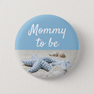 Blue Mommy to be Baby Starfish Shower Button