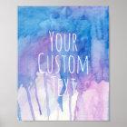 Blue & Purple Watercolor - Custom Quote | Poster