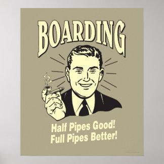 Boarding:Half Pipe's Good Full Better Posters
