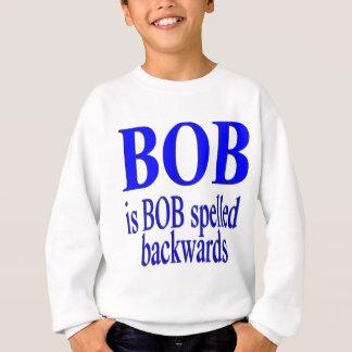 Bob is Bob backwards Sweatshirt