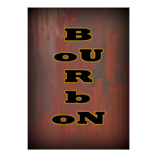 Bold Bourbon 20x28 poster