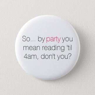 Book hangovers 6 cm round badge