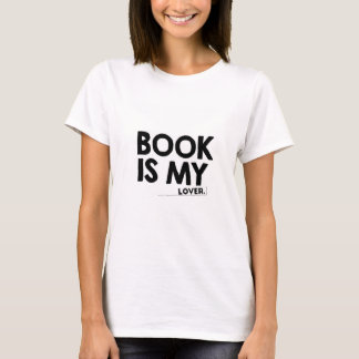 Book is my lover T-Shirt